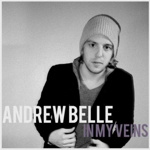 Andrew Belle Andrew belle - In my veins (Lyrics) Andrew ...